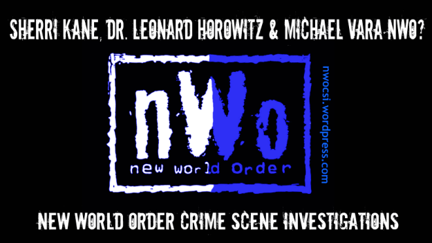 Sherri Kane-Dr. Leonard Horowitz-Michael Vara-Alternative News Lies-NWOCSI